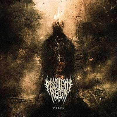 Pestilent Reign  - Pyres (chronique)