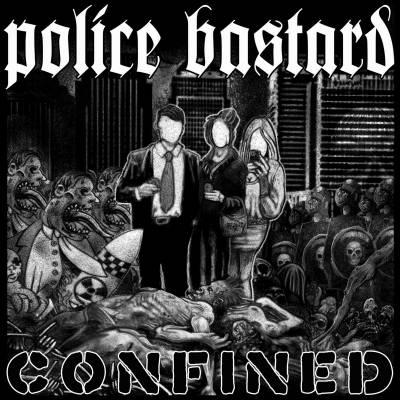 Police Bastard - Confined (chronique)