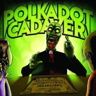 Polkadot Cadaver - Get Possessed (chronique)