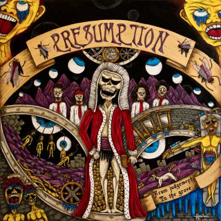 Presumption - From the Judgement to the Grave