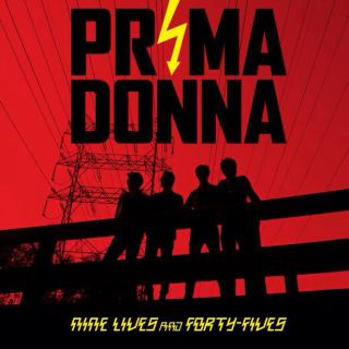 Prima Donna - Nine Lives And Forty-Fives