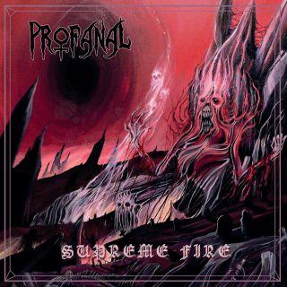 Profanal - Supreme Fire