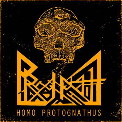 Prognathe - Homo Protognathus