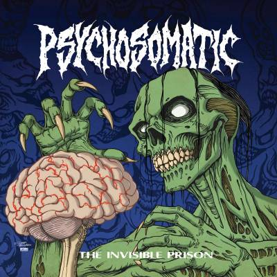 Psychosomatic - The Invisible Prison (Chronique)