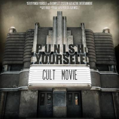 Punish Yourself - Cult Movie (chronique)