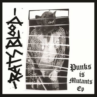 Rats Blood - Punks Is Mutants