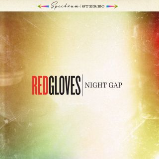 Red Gloves - Night Gap (chronique)