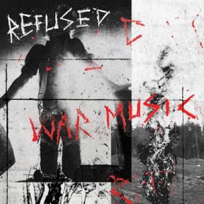 Refused - War music (chronique)