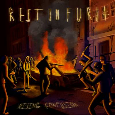 Rest In Furia - Rising Confusion