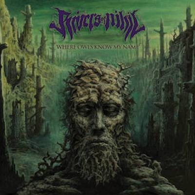 Rivers Of Nihil - Where Owls Know My Name (chronique)