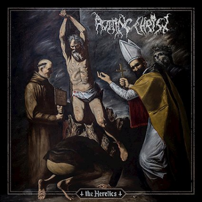 Rotting Christ - The Heretics (Chronique)
