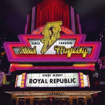 Royal Republic - Club Majesty (chronique)