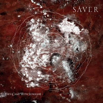 Sâver - They Came With Sunlight