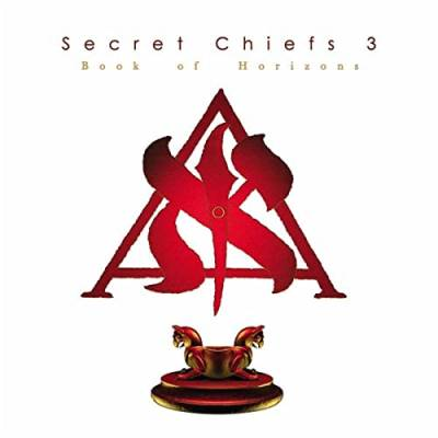 Secret Chiefs 3 - Book of Horizons (chronique)