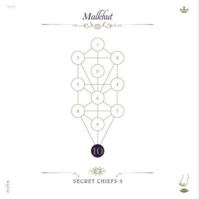 Secret Chiefs 3 - Malkhut