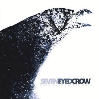 Seven Eyed Crow - Dark ways to the sun