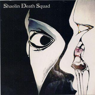 Shaolin Death Squad - Shaolin Death Squad