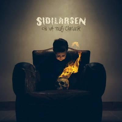 Sidilarsen - On Va Tous Crever (Chronique)