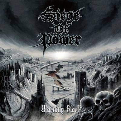 Siege Of Power - Warning Blast (chronique)