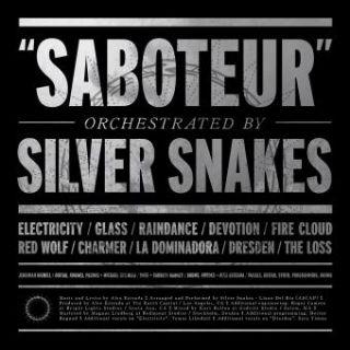 Silver Snakes - Saboteur (chronique)