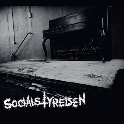 Socialstyrelsen - Med Rädsla För Livet