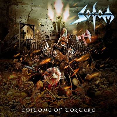 Sodom - Epitome of Torture