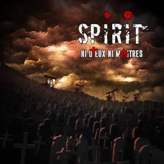 Spirit (fr) - Ni Dieux Ni Maîtres