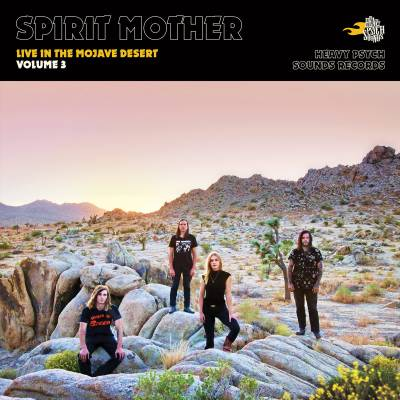 Spirit Mother - Live in the Mojave Desert / Volume 3