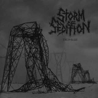 Storm Of Sedition - Decivilize
