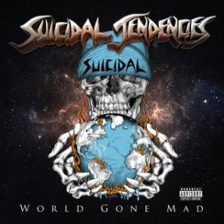Suicidal Tendencies - World Gone Mad (chronique)