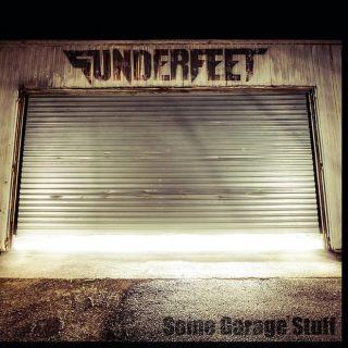 Sunderfeet - Some Garage Stuff