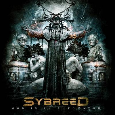 Sybreed - God Is An Automaton