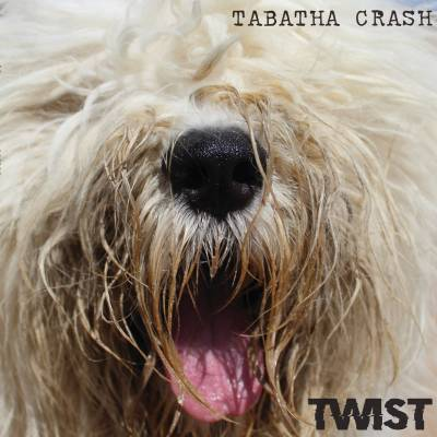 Tabatha Crash - Twist (chronique)