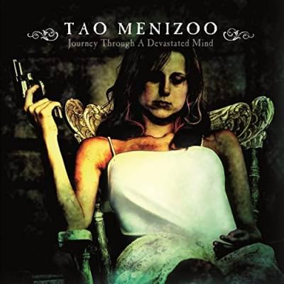 Tao Menizoo - Journey Through A Devastated Mind
