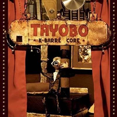 Tayobo - K-barré core