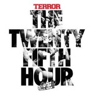 Terror - The 25th Hour (chronique)