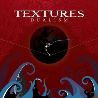 Textures - Dualism (chronique)