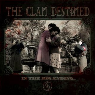The Clan Destined - In the Big Ending (réédition)