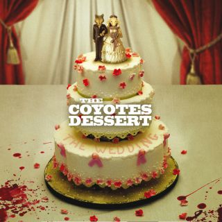 The Coyotes Dessert - The wedding
