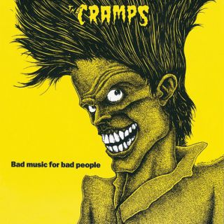 The Cramps - Bad Music For Bad People