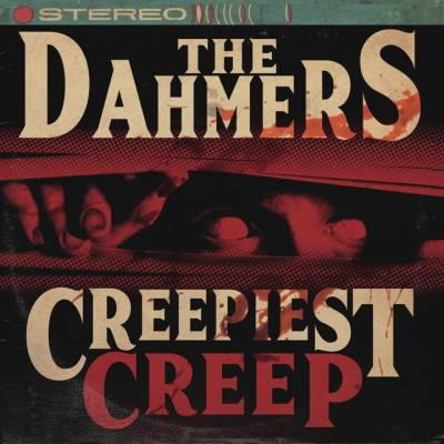 The Dahmers - Creepiest Creep