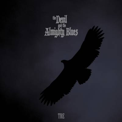 The Devil And The Almighty Blues - Tre