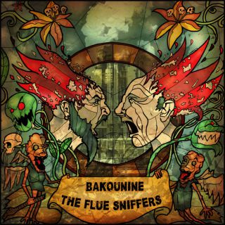 Bakounine + The Flue Sniffers - Split