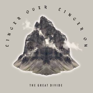 The Great Divide - Linger Over, Linger On