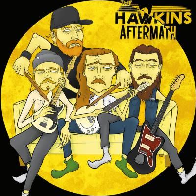 The Hawkins - Aftermath