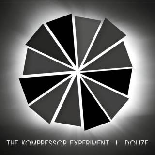 The Kompressor Experiment - Douze