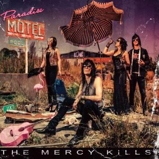 The Mercy Kills - Paradise Motel