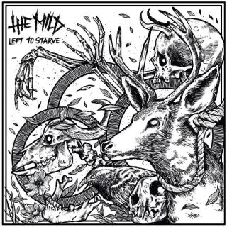 The Mild - Left To Starve
