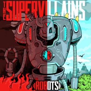 The Supervillains - ROBOTS