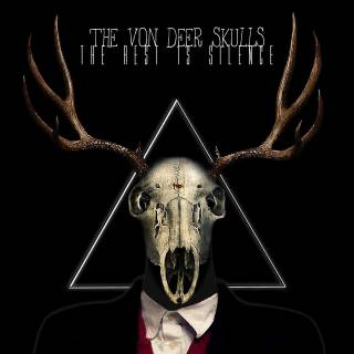 The Von Deer Skulls - The Rest Is Silence